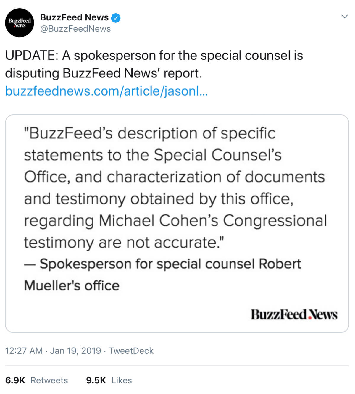 A tweet from BuzzFeed News explaining that a special spokesperson for the special counsel is disputing one of its reports.