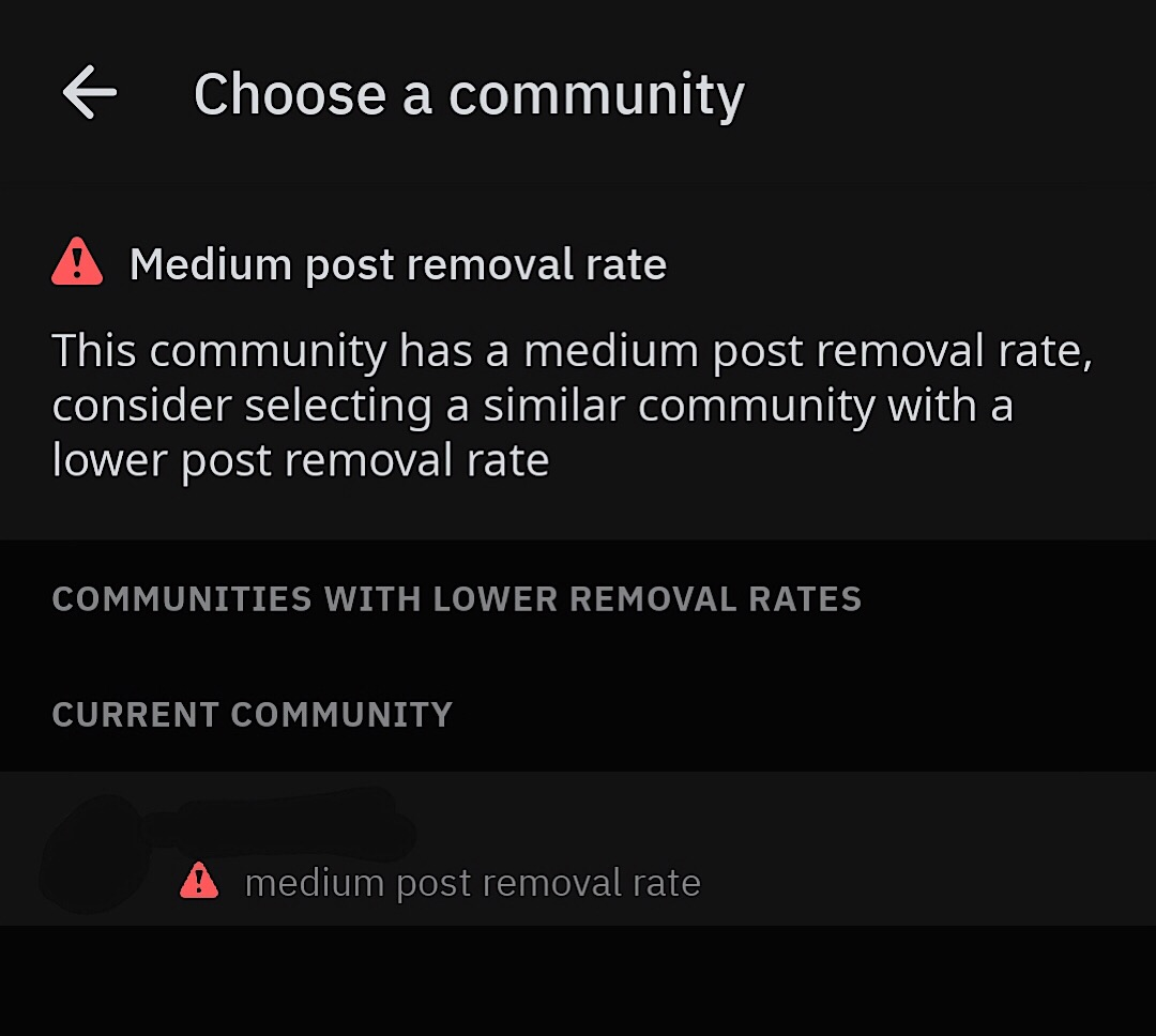 A screenshot showing the warning message that encourages Reddit users to visit communities with lower post removal rates.