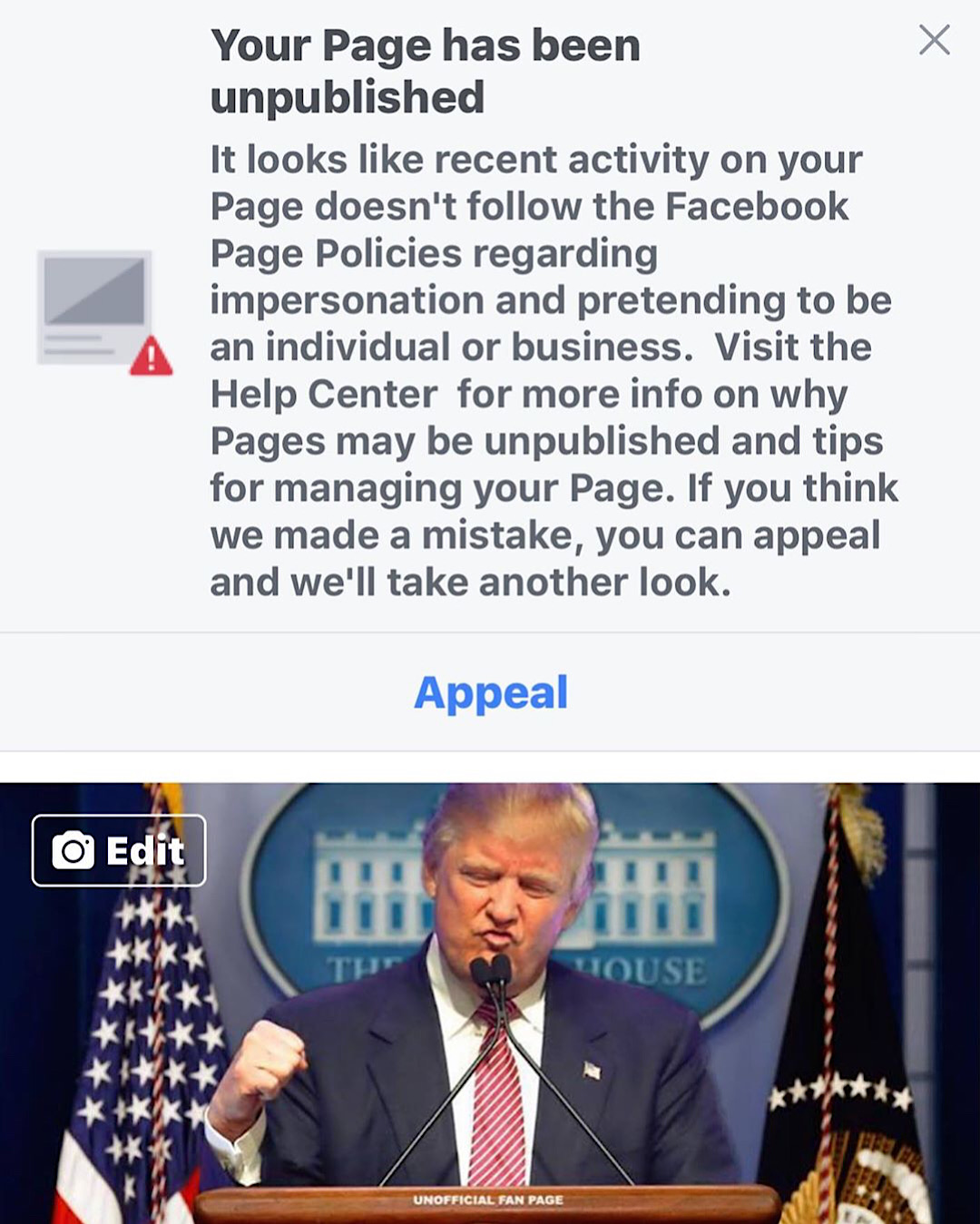 "The message Facebook sent to the ""Donald Trump Is Our President"" page after unpublishing it."