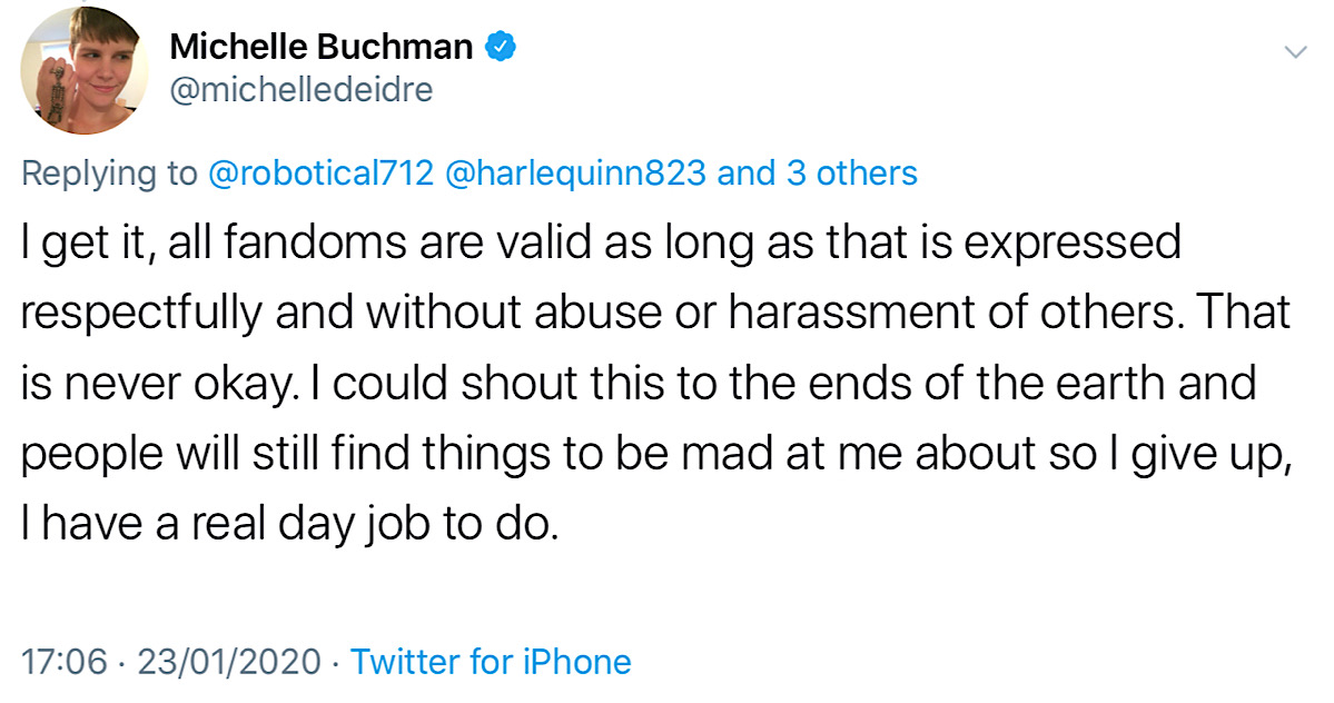 Buchman condemned abuse and harassment coming from fandoms